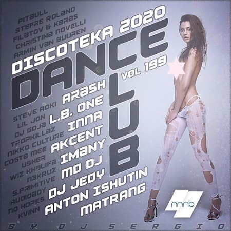 Дискотека 2020 Dance Club Vol.199 (2020) MP3