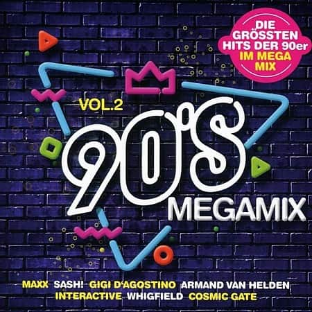 90s Megamix Vol.2 - Die Grossten Hits (2020) MP3