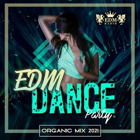 Organic EDM Dance Party (2021) MP3