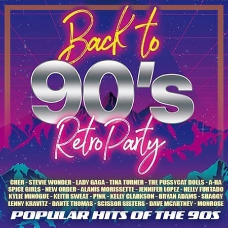 Back To 90s - Popular Retro Party (2021) MP3